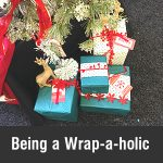 Being a Wrap-a-holic : I love to wrap Gifts!