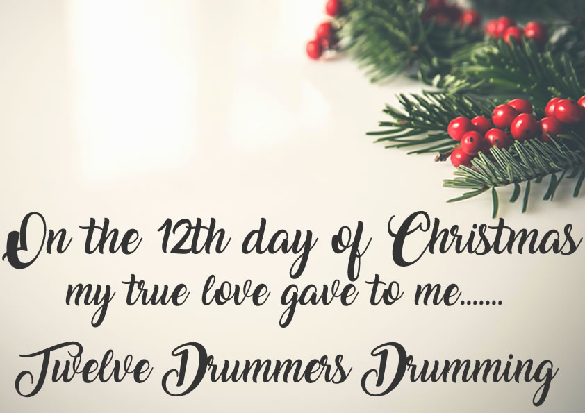 On The 12th Day Of Christmas.On The Twelfth Day Of Christmas My True Love Gave To Me