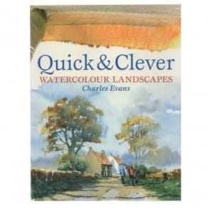 Book: Quick & Clever Watercolour Landscapes by Charles Evans