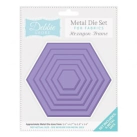Debbie Shore Fabric Dies - Hexagon Frame