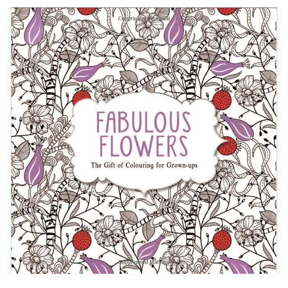 Fabulous Flowers: The Gift of Colouring for Grown-ups - CraftyArts.co.uk