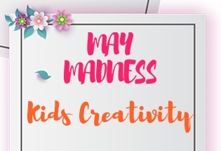 MAY MADNESS - KIDS