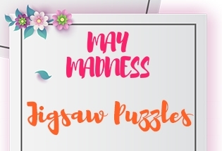 MAY MADNESS - JIGSAW