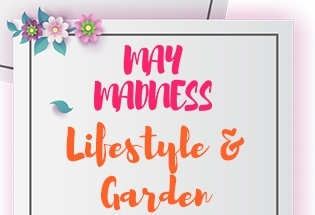 MAY MADNESS - LIFESTYLE