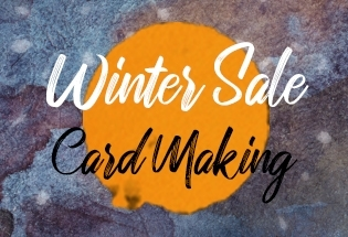 WINTER SALE - CARD MAKING