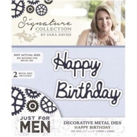 Sara Signature Just for Men Collection - Happy Birthday Die