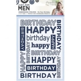 Sara Signature Just for Men Collection - On Your Birthday 5x7 Embossing Folder
