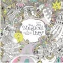 The Magical City Colouring Book by Lizzie Mary Cullen
